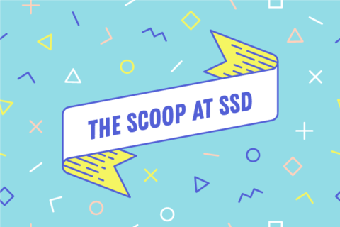 The February Scoop at SSD