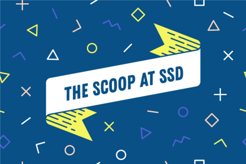 The March Scoop at SSD