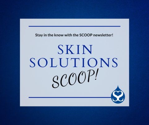 October Scoop at Skin Solutions Dermatology