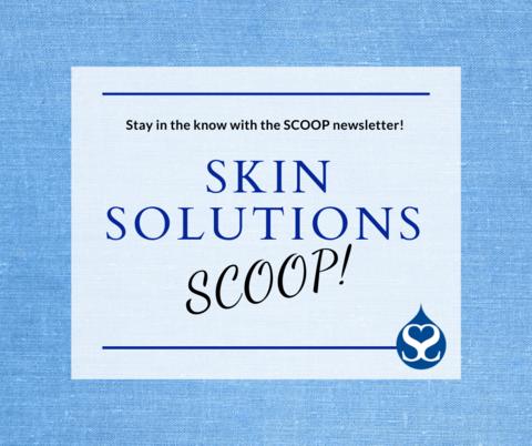November Scoop at Skin Solutions Dermatology