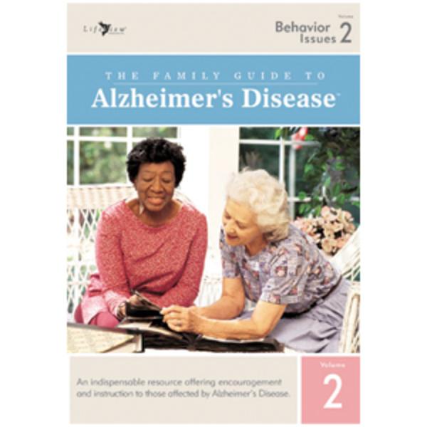 The Family Guide to Alzheimer's Disease: Volume 2 Behavior Issues