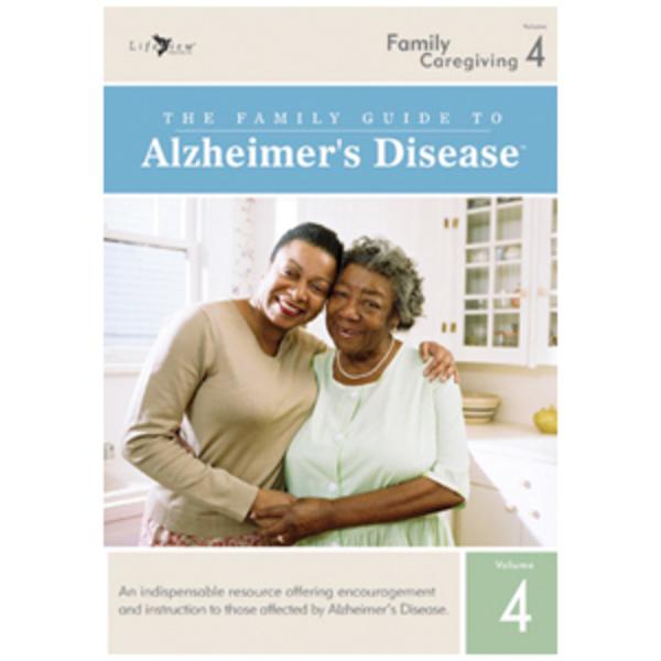 The Family Guide to Alzheimer's Disease: Volume 4 Family Caregiving