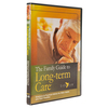 The Family Guide to Long-term Care: Six Volume Set