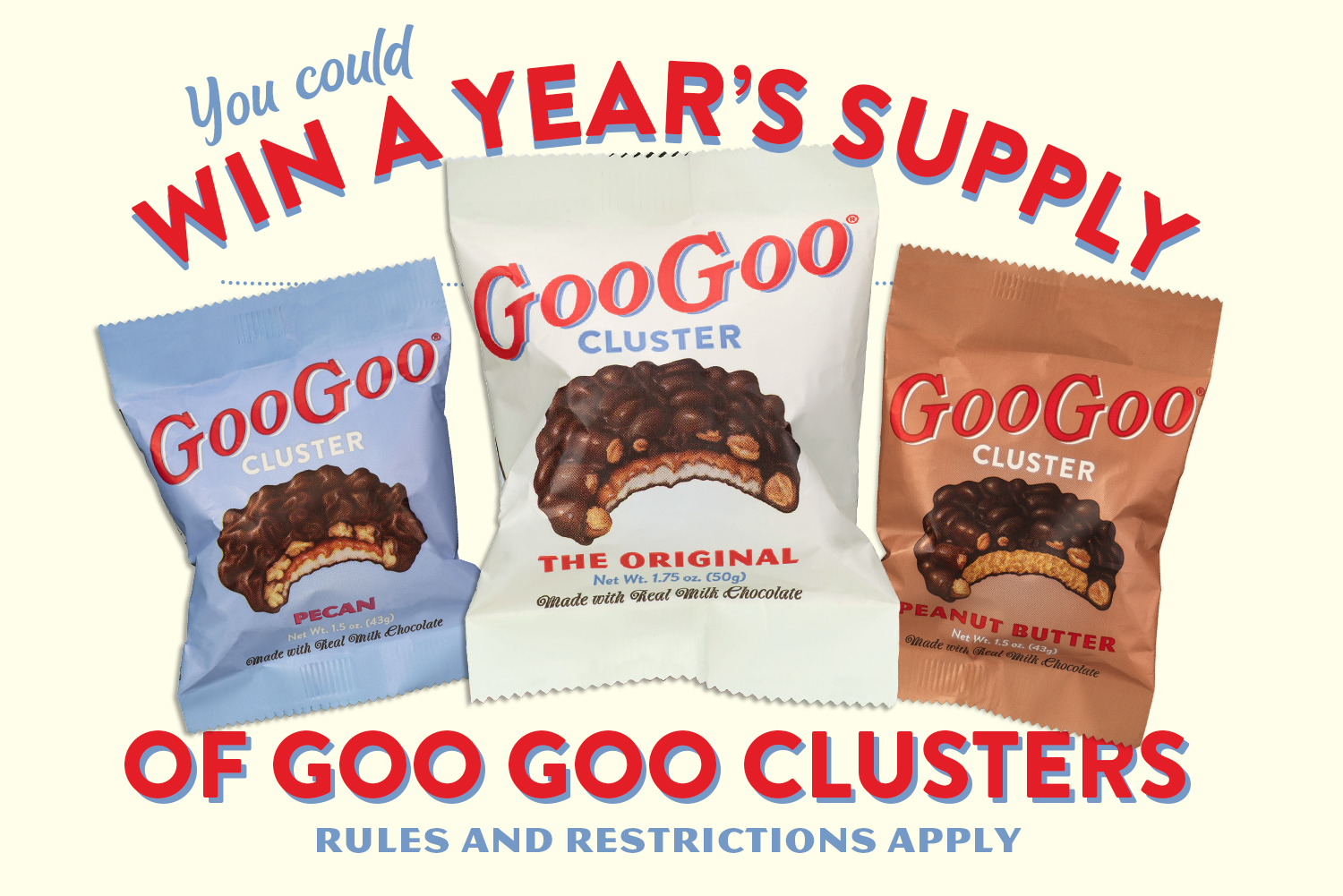 Enter to win a year's supply of Goo Goo Clusters! Image