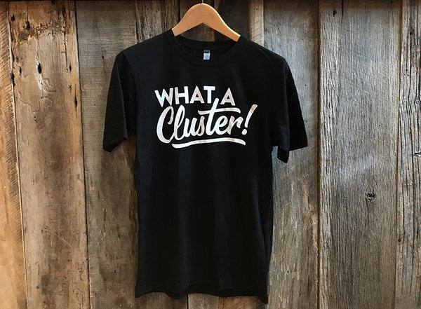 What a Cluster Tee Black
