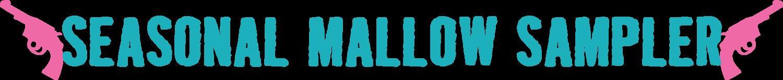 Seasonal Mallow Sampler