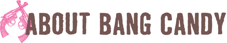 About Bang Candy Co.