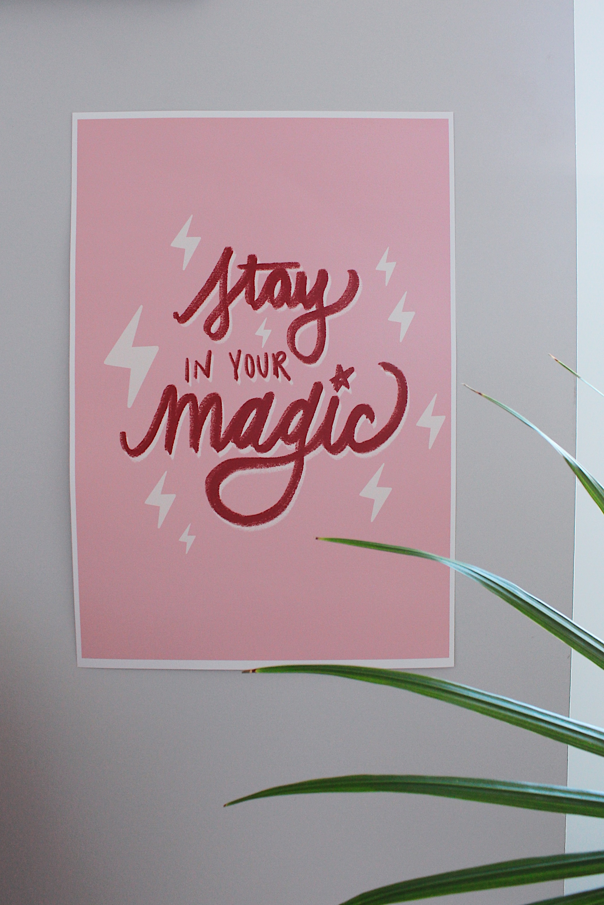 Stay in Your Magic Poster